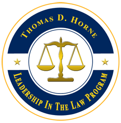 Thomas D. Horne Leadership In The Law Program